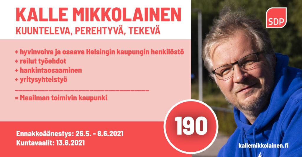 Kalle Mikkolainen 190 Helsingin valtuustoon